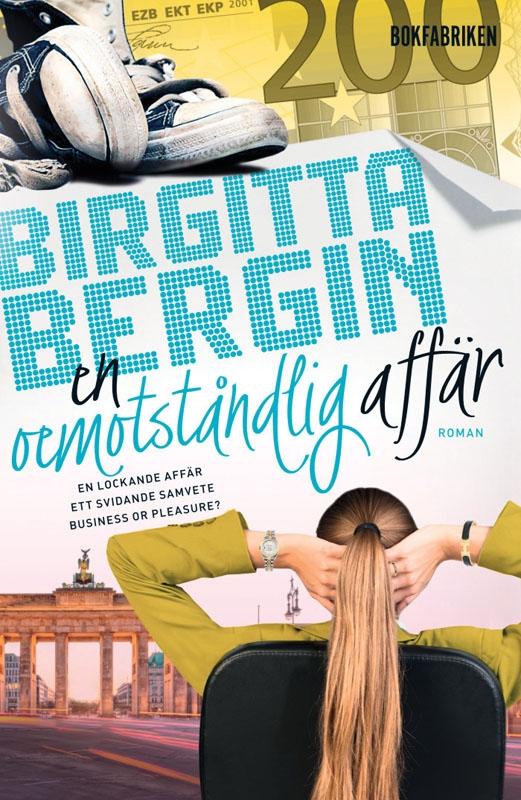 Titeln på Birgitta Bergins nya roman antyder att den är en fortsättning på