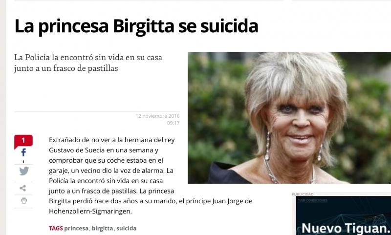 I flera timmar har man kunnat läsa på flera spanska tidningars hemsidor felaktigen att prinsessan Birgitta av Sverige skulle ha tagit livet av sig, på Mallorca.