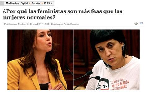 En av flera falska nyheter som publicerats av Mediterráneo Digital är att det skulle vara vetenskapligt bevisat att feminister som regel är fulare än