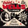 Robert Wells senaste platta släpptes i augusti och har spelats in i Sun Studios, där Elvis producerade sina låtar.