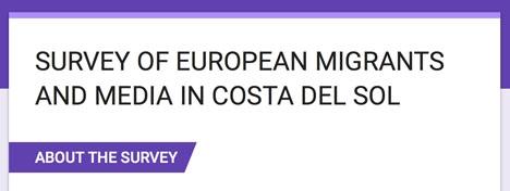 Genom att fylla i anonymt ett formulär på engelska bidrar man till undersökningen om massmedias roll bland utländska residenta i södra Spanien och Portugal.