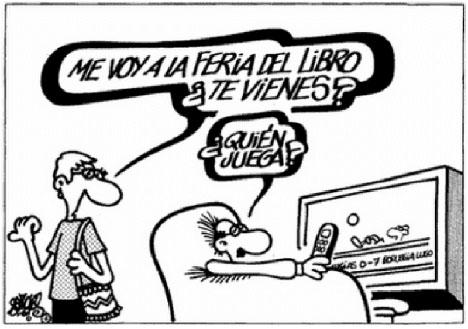 Forges analyserade och drev med alla aspekter av det spanska samhället. Hustrun frågar här sin sporttokige make om han följer med till bokmässan och han frågar vem som spelar.