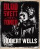 I år firar Rhapsody in Rock 30 år och Robert Wells har just givit ut en minnesbok.
