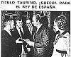 """Kung Juan Carlos blev hedersmedlem i """"Peña Taurina Los Suecos"""" 1979, i samband med ett besök i Stockholm."""
